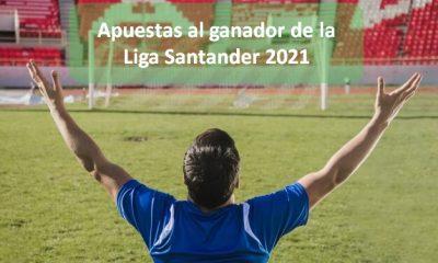 apuestas al ganador de liga santander 2021