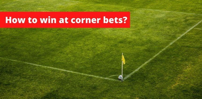 Win at corner bets