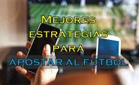 estrategias para apostar al fútbol